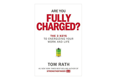 Are You Fully Charged? - Proven Ways To Live A Life That Fulfills