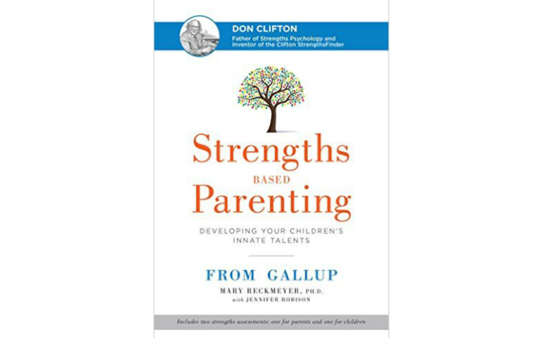 Strengths Based Parenting – Developing Your Children's Innate Talents