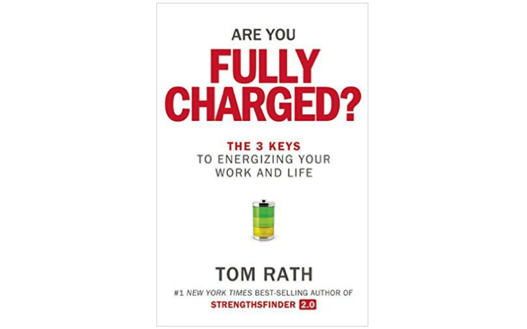 Are You Fully Charged? – Proven Ways To Live A Life That Fulfills